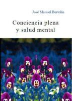 conciencia plena y salud mental-jose manuel bertolin-9788495840851
