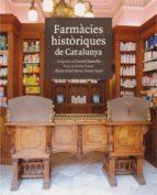 farmacies historiques de catalunya-consol balcells-jaume casas-9788496970151