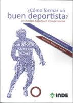 ¿como formar un buen deportista? enric m. sebastiani obrador 9788497293051