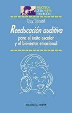 reeducacion auditiva para el exito escolar y el bienestar emocion al guy berard 9788497421751