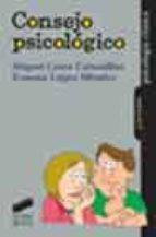 consejo psicologico: una alianza estrategica para el apoyo, la po tenciacion y el cambio-miguel costa cabanillas-ernesto lopez mendez-9788497561051