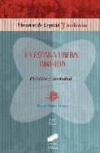 la españa liberal manuel suarez cortina 9788497564151