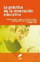 LA PRACTICA DE LA INNOVACION EDUCATIVA | VV.AA. | Comprar ...