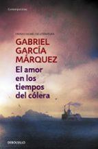 el amor en los tiempos del colera-gabriel garcia marquez-9788497592451