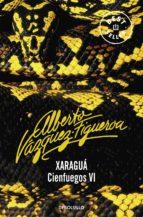 xaragua (vol. vi): cienfuegos alberto vazquez figueroa 9788497598651