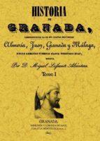 El libro de Historia de granada, comprendiendo la de sus cuatro provincias al meria, jaen, granada y malaga (2 tomos) autor MIGUEL LAFUENTE ALCANTARA EPUB!
