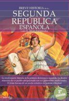 breve historia de la segunda republica española luis enrique iñigo fernandez 9788497639651