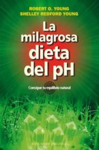 la milagrosa dieta del ph robert young shelley young 9788497778251