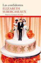 las confidentes (ebook)-elizabeth subercaseaux-9788498418651