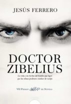 doctor zibelius (vii premio logroño de novela)-jesus ferrero-9788498779851