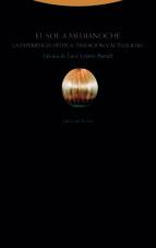 el sol a medianoche: la experiencia mistica: tradicion y actualidad (2ª ed.) luce (ed.) lopez baralt 9788498797251