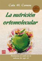 la nutricion ortomolecular cala h. cervera 9788499173351