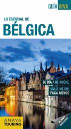 lo esencial de bélgica 2017 (guia viva) 6ª ed. 9788499359151