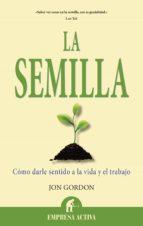 la semilla (ebook)-jon gordon-9788499447551