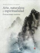 arte, naturaleza y espiritualidad: evocaciones taoistas maria eugenia manrique salerno 9788499886251