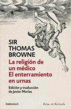la religión de un médico | el enterramiento en urnas (ebook)-thomas browne-9788499899251