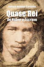 quase rei (ebook) samuel haddad carvalho 9788554544751