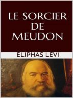 le sorcier de meudon (ebook)-eliphas levi-9788827509951