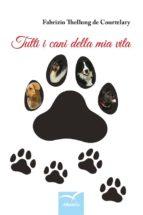 tutti i cani della mia vita (ebook)-9788856786651