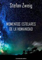 momentos estelares de la humanidad (ebook)-stefan zweig-9788899637651