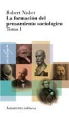 la formacion del pensamiento sociologico (vol.1)-robert nisbet-9789505182251