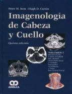 imagenologia de cabeza y cuello (3 vols.) (5ª ed.)-p.m. som-9789588816951
