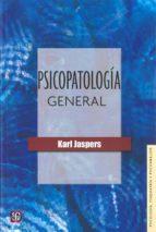 psicopatologia general karl jaspers 9789681637651
