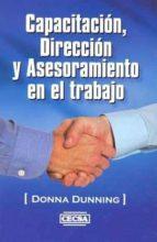 capacitacion, direccion y asesoramiento en el trabajo-donna dunning-9789702408451