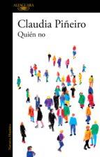 quién no (ebook)-claudia piñeiro-9789877385151