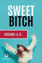 sweet bitch (ebook) krishna g.r. 9789895161751