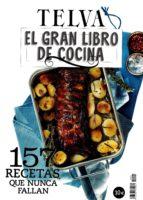 el gran libro de cocina telva: 157 recetas que nunca fallan 8423793615961