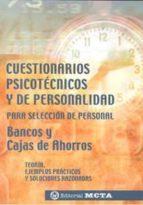 cuestionarios psicotecnicos y de personalidad para seleccion de p ersonal. bancos y cajas de ahorros: teoria, ejemplos practicos y soluciones razonadas alicia anton periañez 9788482191867
