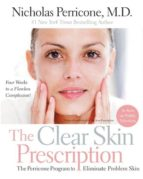the clear skin prescription: the perricone program to eliminate problem skin nicholas perricone 9780060934361