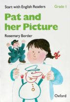 start with english readers grade i: pat and her picture rosemary border 9780194337861