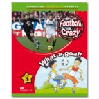 macmillan children s readers: level 4: football crazy! / what a goal! amanda cant 9780230010161