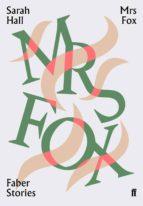 mrs fox sarah hall 9780571351961