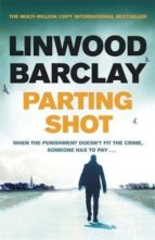 parting shot linwood barclay 9781409163961