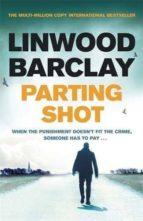 parting shot-linwood barclay-9781409163961