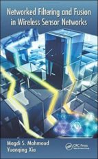 networked filtering and fusion in wireless sensor networks 9781482250961