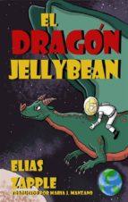 el dragón jellybean (ebook) elias zapple 9781507114261