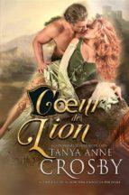 cœur de lion (ebook) tanya anne crosby 9781507171561