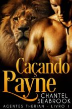 caçando payne - agentes therian livro 1 (ebook)-9781507199961