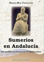 sumerios en andalucia (ebook)-mario mas fenollar-9781629342061