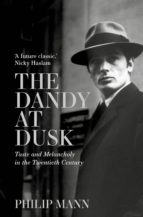 the dandy at dusk (ebook)-phillip mann-9781786695161