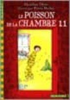 Descargue el libro de google book en pdf Le poisson de la chambre 11