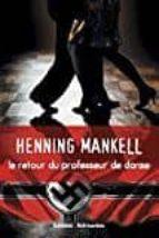 le retour du professeur de danse henning mankell 9782365591461