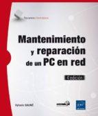 mantenimiento y reparacion de un pc en red (4ª ed.)-sylvain gaume-9782409000461