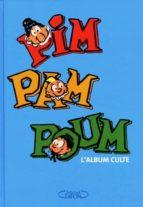 Pim pam poum l'album culte Descarga de la colección de libros electrónicos