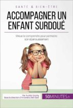 accompagner un enfant surdoué (ebook) aurélie dorchy  50minutes.fr 9782808005661