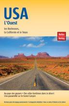 guide nelles usa l'ouest (ebook)-jürgen scheunemann-anne midgette-arturo gonzalez-9783865743961